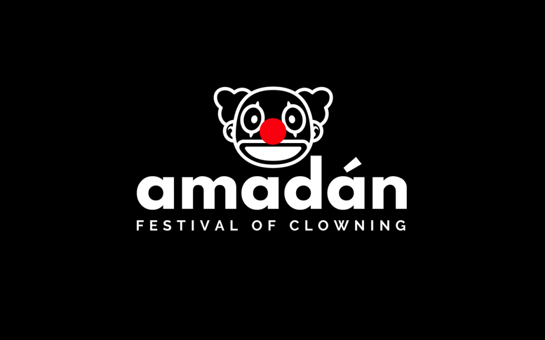 Amadán 2019. A Festival of Clowning